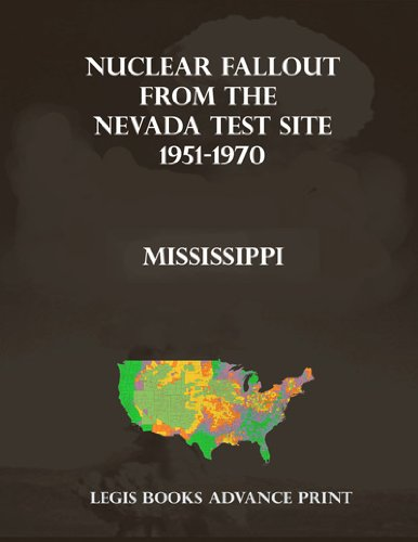 Nuclear Fallout from the Nevada Test Site 1951-1970 in Mississippi