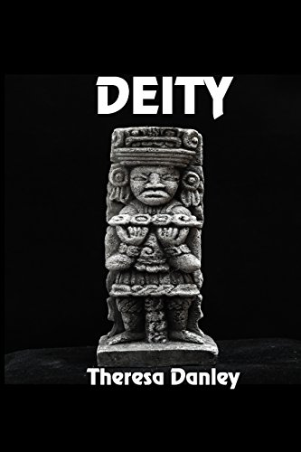 Deity by [Danley, Theresa]
