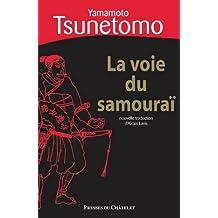 La voie du samouraï (Sagesse de l'Orient) (French Edition)