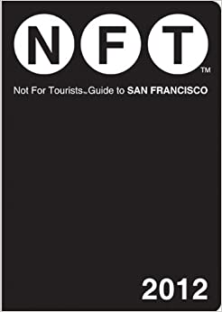 Book Not For Tourists Guide to San Francisco: 2012