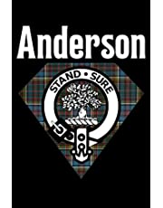 Anderson Scottish Clan Tartan Notebook: Gift For Someone Who Loves Scottish Tartan Patterns Or Who Is A Member Of The Anderson Family - Notebook Log Book Journal.
