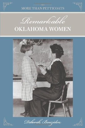 No Petticoat (More Than Petticoats: Remarkable Oklahoma Women (More than Petticoats Series))