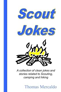 Amazon boy scouts handbook the official handbook for boys the scout jokes a collection of clean jokes and stories related to scouting camping and fandeluxe Images