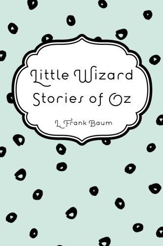 Download Little Wizard Stories of Oz pdf epub