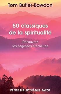 50 classiques de la spiritualité par Butler-Bowdon