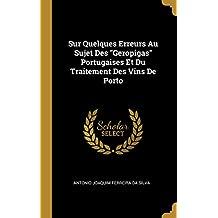 Sur Quelques Erreurs Au Sujet Des Geropigas Portugaises Et Du Traitement Des Vins de Porto