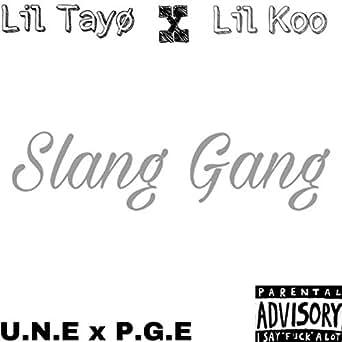 Slang Gang Explicit By Lil Tayo On Amazon Music Amazon Com