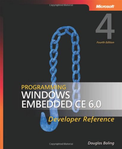 Embedded CE 6.0 Developer Reference, 4th Edition ()