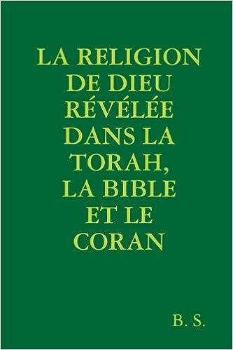 Amazon Fr La Religion De Dieu Revelee Dans La Torah La