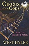 Circus of the Gods: Book One: The Son of Venus