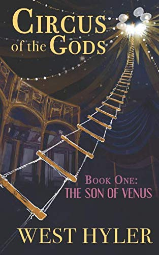 Venus God Of (Circus of the Gods: Book One: The Son of)