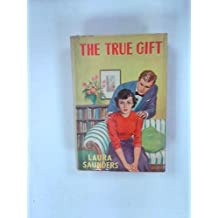 The True Gift