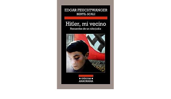 Hitler, mi vecino (Crónicas nº 103) (Spanish Edition ...