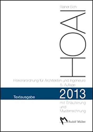 hoai-2013-honorarordnung-fr-architekten-und-ingenieure-textausgabe-mit-erluterung-der-neuerungen-und-musterrechnungen