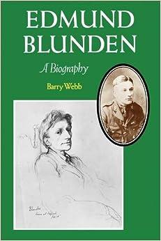 Edmund Blunden: A Biography