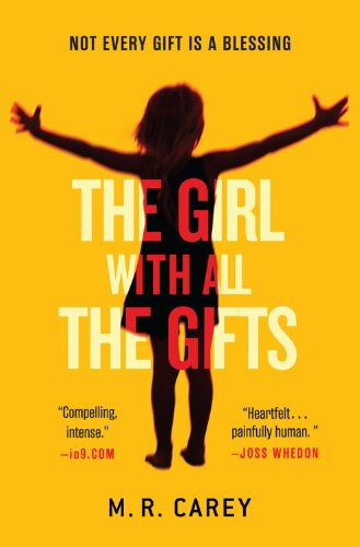 """The Girl With All the Gifts"" av M.R. Carey"