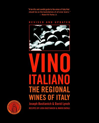 Vino Italiano: The Regional Wines of Italy by Joseph Bastianich, David Lynch