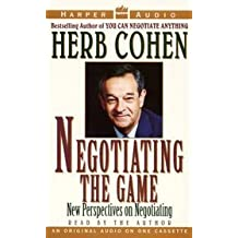 Negotiating the Game: Artful Negotiating in a Global Economy