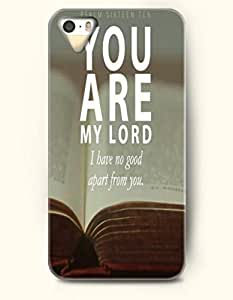 iPhone 5 5S Case OOFIT Phone Hard Case ** NEW ** Case with Design Psalm Sixteen Ten You Are My Lord I Have No Good Apart From You.- Bible Verses - Case for Apple iPhone 5/5s