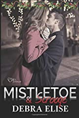 Mistletoe and Scrooge: Holiday Prequel in The Outlaws of Baseball series Paperback