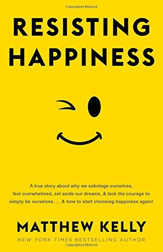 Resisting Happiness PDF