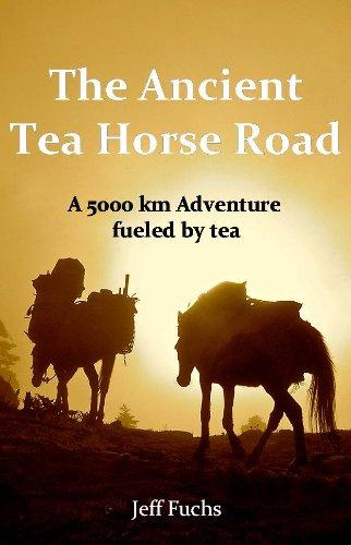 The Ancient Tea Horse Road (Tea Horse)