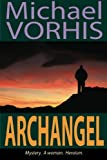 Archangel, Michael Vorhis, 0983898502