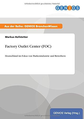 Factory Outlet Center (FOC) (German Edition) PDF