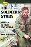 img - for The Soldiers' Story: Vietnam in Their Own Words by Ron Steinman (2009-05-04) book / textbook / text book