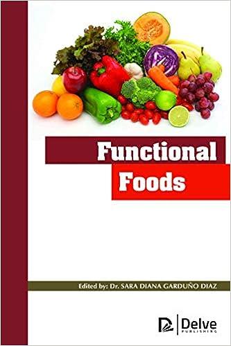 Functional Foods: Sara Diana Garduno Diaz: 9781773612782