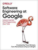 Software Engineering at Google: Lessons Learned from Programming Over Time Front Cover