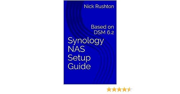 Synology NAS Setup Guide: Based on DSM 6 2