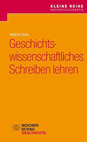 Amazon.com: Geschichtswissenschaftliches Schreiben lehren (Kleine ...