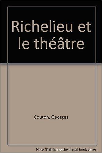 Lire un Richelieu et le théâtre pdf, epub