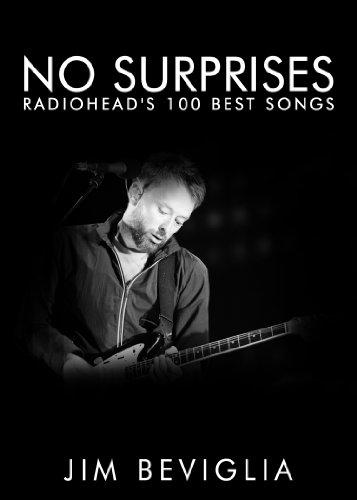 No Surprises: Radiohead's 100 Best Songs