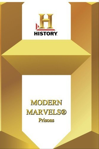 History -- Modern Marvels: Prisons by A&E Television Networks