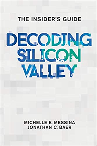 Decoding Silicon Valley: The Insider's Guide | Amazon.com.br
