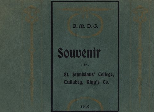 Read Online Souvenir of St. Stanislaus' College: Tullabeg, King's Co. 1910 ebook