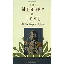 The Memory of Love: Surdas Sings to Krishna