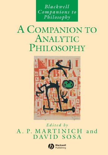 A Companion to Analytic Philosophy (Blackwell Companions to Philosophy)