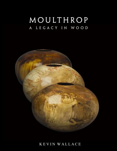 Download Moulthrop - A Legacy in Wood PDF