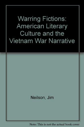 Warring Fictions: Cultural Politics and the Vietnam War Narrative by Brand: Univ Pr of Mississippi (Txt)