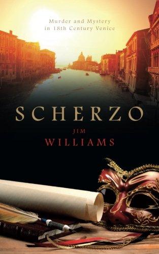 Read Online Scherzo: Murder and Mystery in 18th Century Venice pdf epub