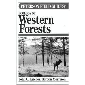 A Field Guide to the Ecology of Western Forests (Peterson Field Guide Series, No 45) - Book #45 of the Peterson Field Guides