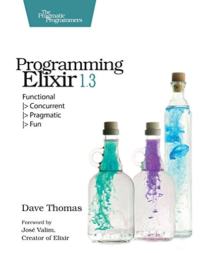 "Programming Elixir 1.3: Functional |> Concurrent |> Pragmatic |> Fun"" height=""auto"" width=""260″></td> <td width="