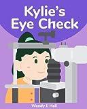 img - for Kylie's Eye Check (Mediwonderland) book / textbook / text book