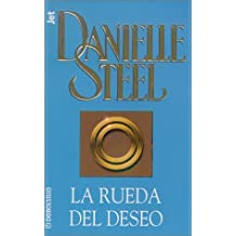 La rueda del deseo (Spanish Edition) by Danielle Steel (2002-03-19)