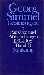 Aufsätze und Abhandlungen 1901 - 1908. Bd. 2: Band 8: Aufsätze und Abhandlungen 1901-1908