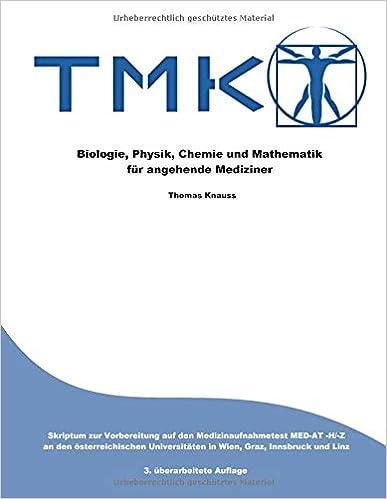 TMK - Biologie, Physik, Chemie und Mathematik für angehende