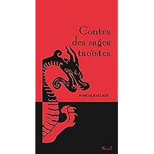 Contes des sages taoïstes [nouvelle édition]